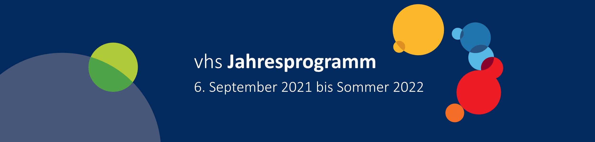 vhs Jahresprogramm 2021 und 2022
